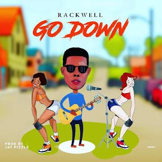 Rackwell – Go Down