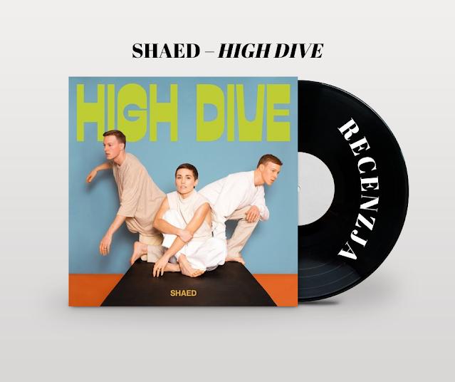 Recenzja albumu Shaed – High Dive