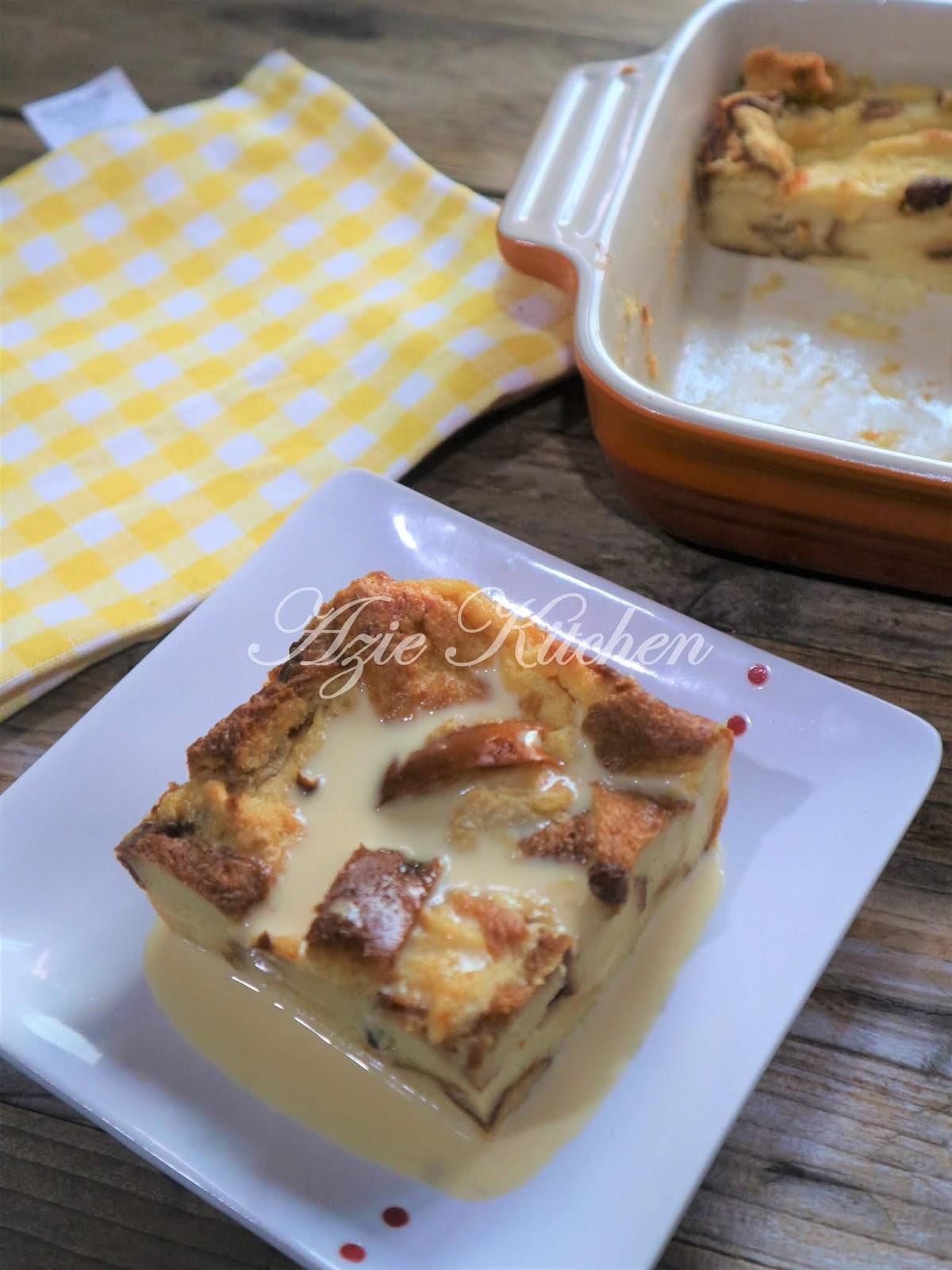 Puding Roti Dengan Sos Yang Sedap Azie Kitchen