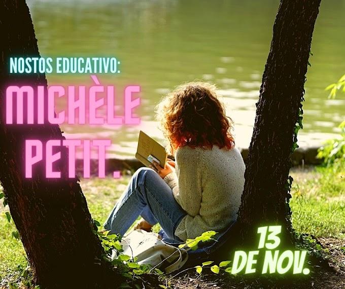 Nostos educativo: Michèle Petit. Por Aarón Coré.
