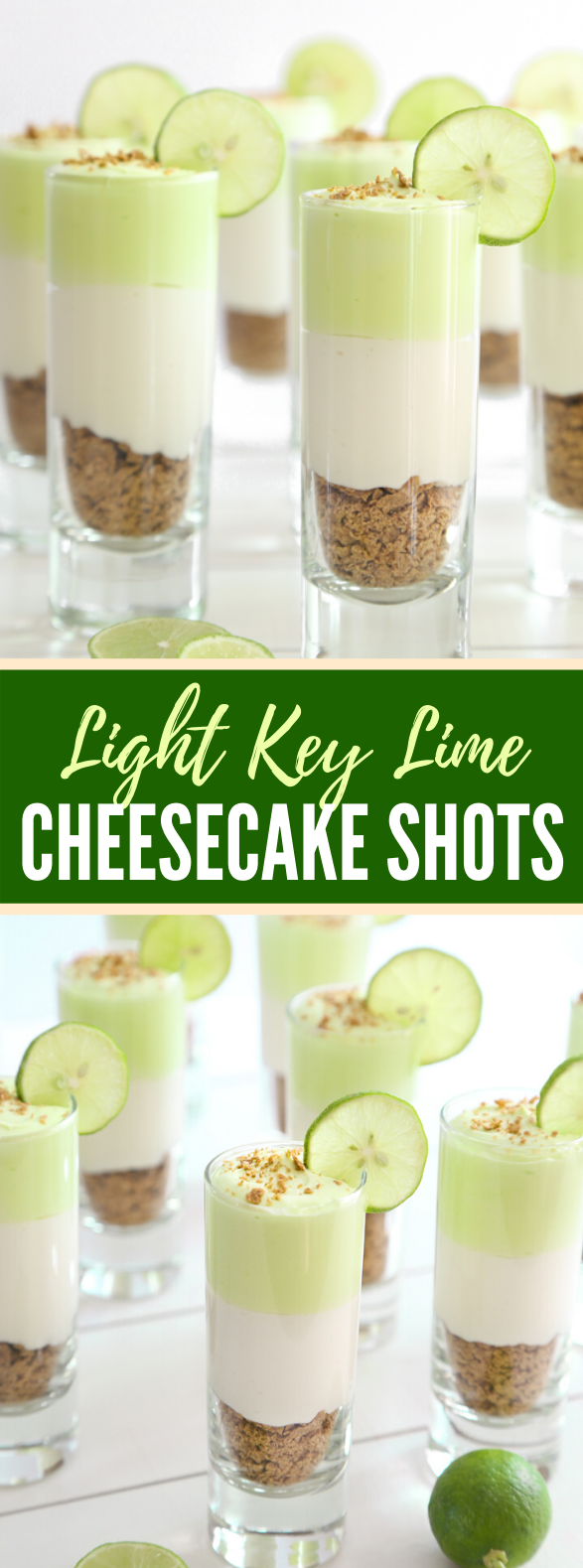 LIGHT KEY LIME CHEESECAKE SHOTS #dessert #partyrecipe