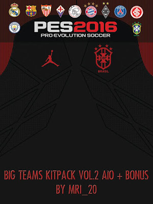PES 2016 Big Teams 16-17 Kitpack by MRI_20 + Bonus!