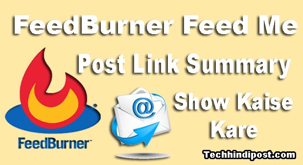 FeedBurner Feed Me Post Link Summary Show Kaise Kare