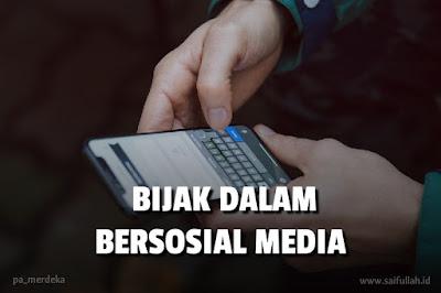 Bijak Dalam Bersosial Media Dengan Smartphone