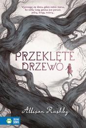 https://lubimyczytac.pl/ksiazka/4887526/przeklete-drzewo