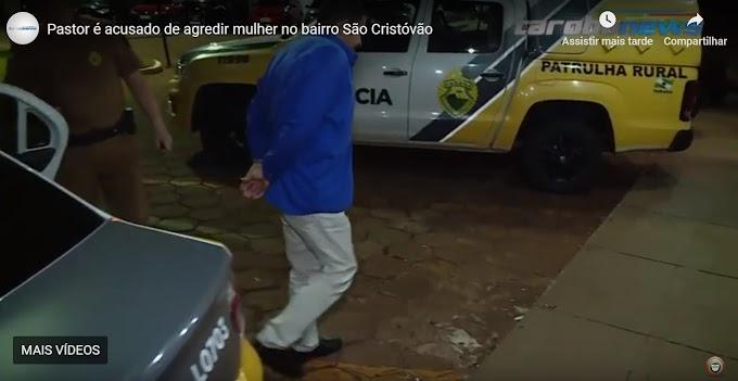 Pastor dono de zona em Cascavel é acusado de agredir mulher em culto