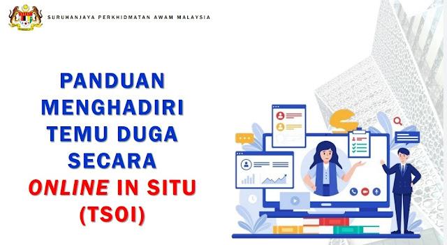 Panduan Menghadiri Temuduga SPA Secara Online In Situ (TSOI)