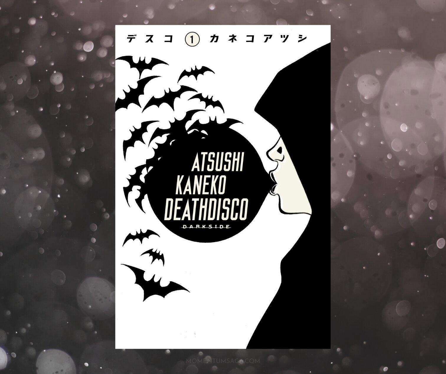 Resenha: Death Disco v.1, de Atsushi Kaneko