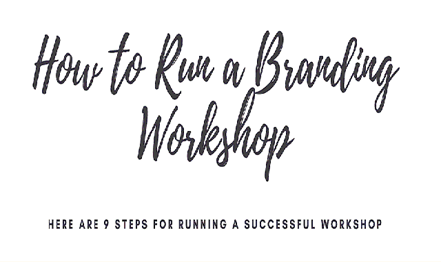 How To Run A Branding Workshop #infographic