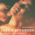 Anne Curtis, Marco Gumabao 'Just A Stranger' full movie trailer released