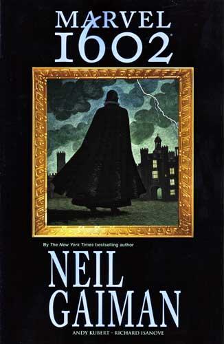 ניל גיימן - MARVEL 1602