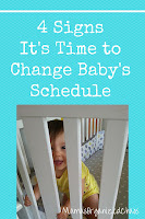 WHEN TO MAKE A CHANGE TO YOUR BABY'S SCHEDULE