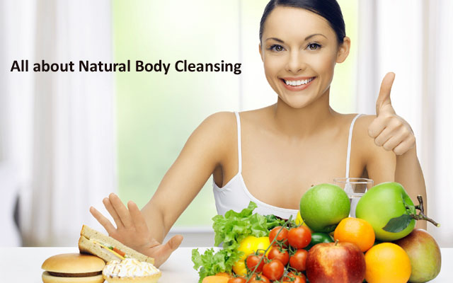 All about Natural Body Cleansing