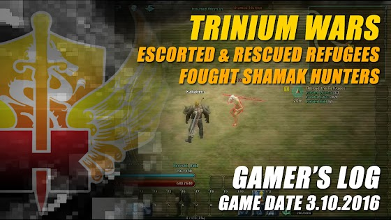 Gamer's Log, Game Date 3.10.2016 ★ Escorted & Rescued Refugees In Trinium Wars