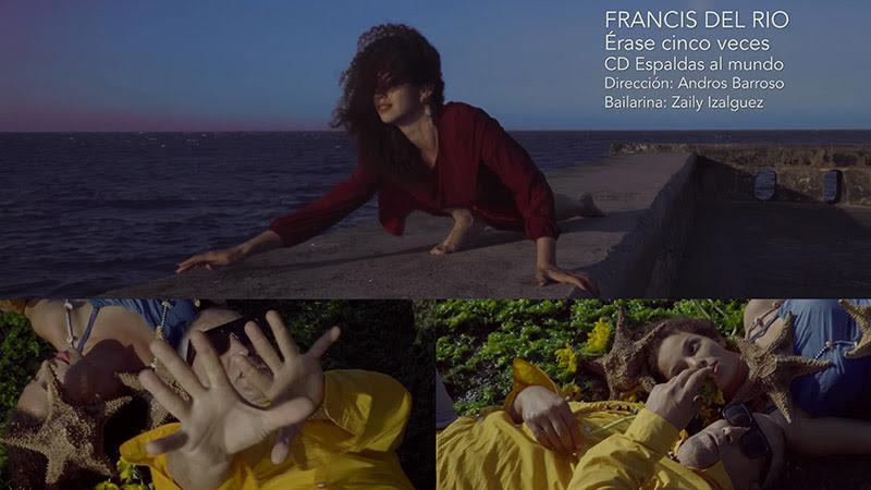 Francis del Río - ¨Érase cinco veces¨ - Videoclip - Dirección: Andros Barroso. Portal Del Vídeo Clip Cubano