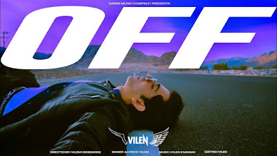 off lyrics-Vilen