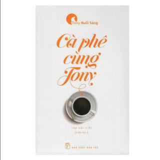 Cà Phê Cùng Tony (Tái Bản 2017) ebook PDF EPUB AWZ3 PRC MOBI