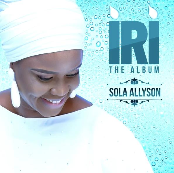 DOWNLOAD MP3: Iri- Sola Allyson