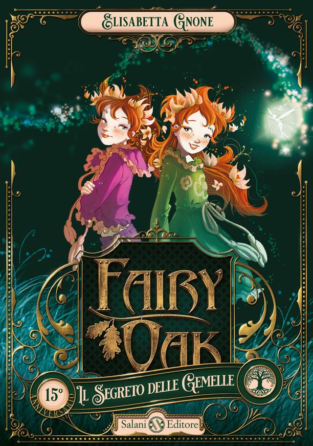 Fairy Oak - Il Segreto delle Gemelle | Recensione del primo volume della saga di Elisabetta Gnone