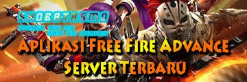 Download Aplikasi Free Fire Advance Server Terbaru ( Lengkap Cara Main )