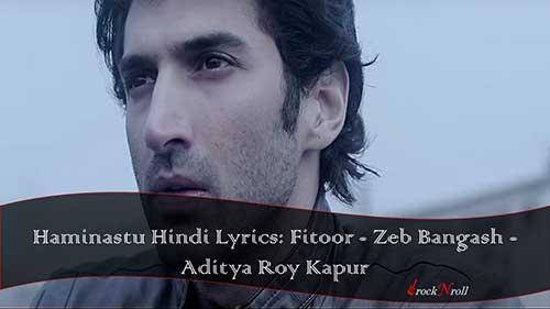 Haminastu-Hindi-Lyrics-Fitoor-Zeb-Bangash