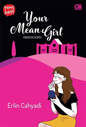 Your Mean Girl - Bad Girls Series 4 PDF Karya Erlin Cahyadi