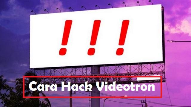 Cara Hack Videotron