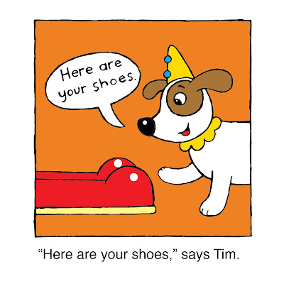 """Here are your shoes,""says Tim"