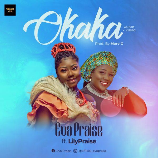 Audio: Eva Praise Feat LillyPraise - Okaka