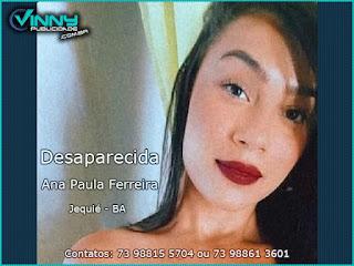 Família pede ajuda para encontrar Ana Paula Ferreira desaparecida em Jequié