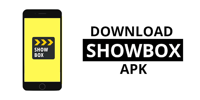 Download Showbox For Android 2019 Latest Version