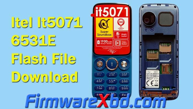 Itel It5071 6531E Flash File Download Free (Firmware) Without Password