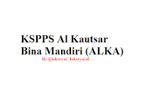 Lowongan Kerja KSPPS Al Kautsar Bina Mandiri (ALKA) Terbaru