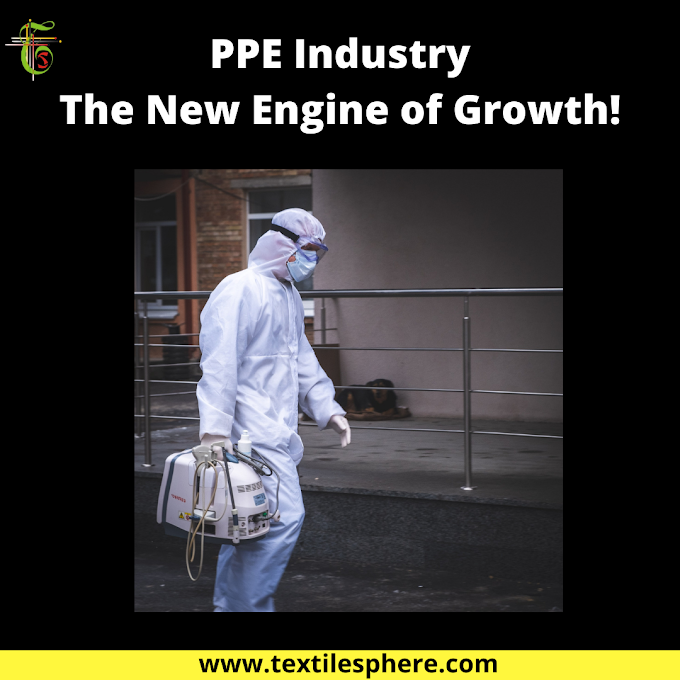 PPE Industry- The New Engine of Growth!