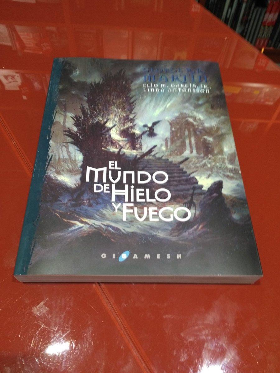 Con profusión de ilustraciones originales, El mundo de hielo y fuego recoge  ese trabajo en un compendio exhaustivo de la historia de Poniente y de las  ...