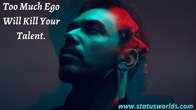 Ego Status and Quotes