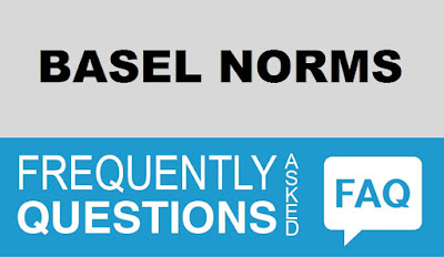 Frequently Asked Questions (FAQ) on Basel Norms