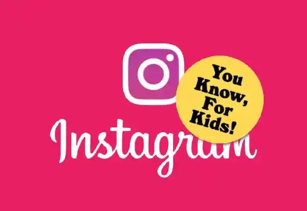 Instagram for Kids is in the progress for children under 13