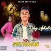 [Music]King Ayhold_-_My Odeyewuo