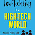 Low-Tech Guy in a High-Tech World: Managing People, Sales, and Business in Today's Corporate Environment by Stephen Rubbicco