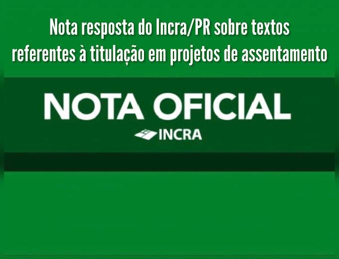 Nota resposta do Incra/PR sobre textos referentes à titulação em projetos de assentamento