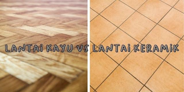 lantai kayu vs keramik