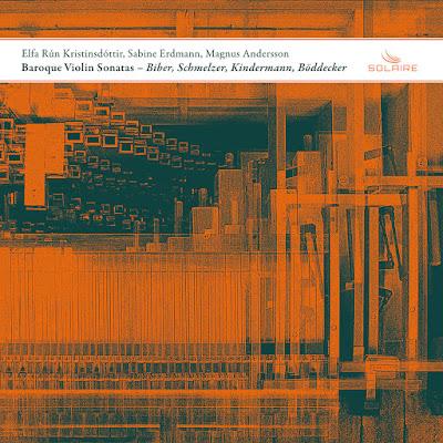 Baroque violin sonatas Philipp Friedrich Böddecker, Johann Erasmus Kindermann, Johann Heinrich Schmelzer, Heinrich Ignaz Franz Biber; Elfa Rún Kristinsdóttir, Sabine Erdmann, Magnus Andersson; Solaire Records