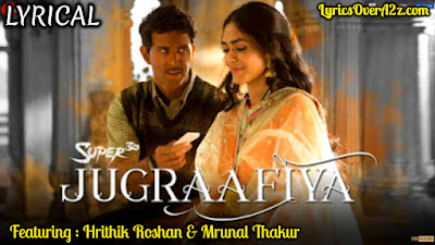 JUGRAAFIYA LYRICS - SUPER 30 | Udit Narayan