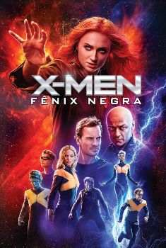 X-Men: Fênix Negra Torrent – BluRay 720p/1080p/4K Dual Áudio<