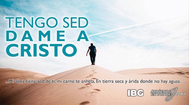 Tengo Sed; Dame a Cristo - Gabriel Montaño
