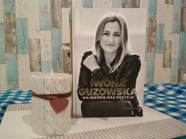 Iwona Guzowska, Najważniejsza decyzja