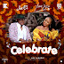 MUSIC: Joe EL x Yemi Alade – Celebrate