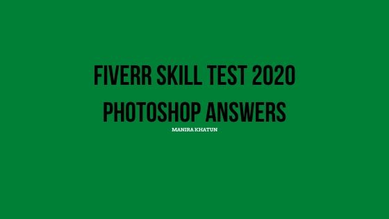 Fiverr Adobe Photoshop Skill Test questions and Answers 2020 - top 10%-Fiverr Exam