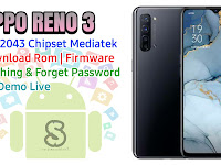 Download Rom Official / Flashing Oppo Reno 3 Cph2043 Mediatek Lupa Password, Pola, Fix Demo Live